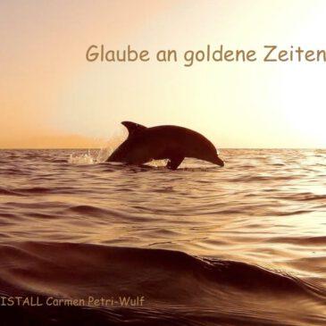 Glaube an goldene Zeiten